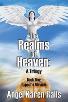 The Realms of Heaven: A Trilogy