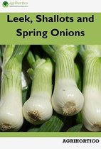 Leek, Shallots and Spring Onions