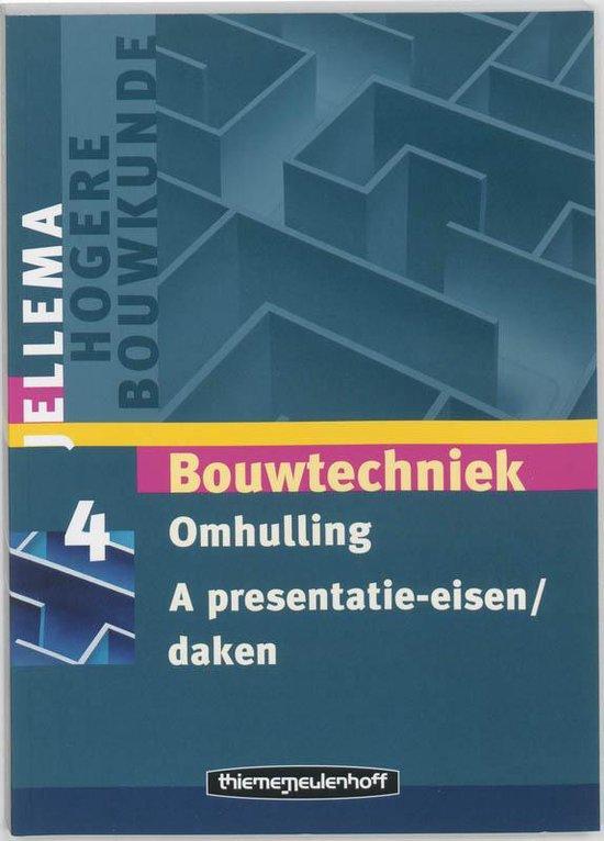 Jellema Omhulling / 4 A Prestatie-eisen/daken - A.F. van den Hout |
