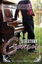 Rivertown Crooner