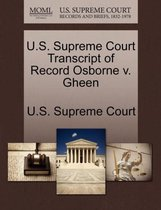 U.S. Supreme Court Transcript of Record Osborne V. Gheen