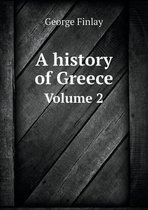 A History of Greece Volume 2
