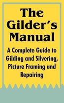 The Gilder's Manual