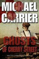 Ghosts of Cherry Street