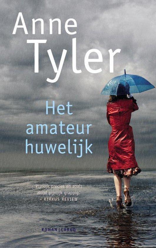 Het Amateurhuwelijk - Anne Tyler |