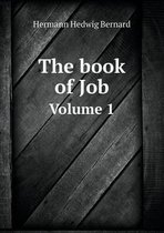The Book of Job Volume 1