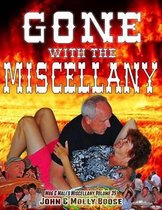 Gone with the Miscellany