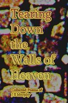 Tearing Down the Walls of Heaven