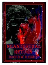 Neanderthal Return