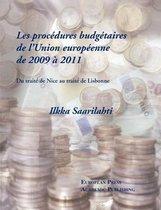 Les Procedures Budgetaires de L'Union Europeenne de 2009 a 2011 - Du Traite de Nice Au Traite de Lisbonne
