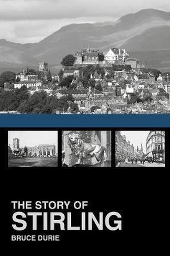 Boek cover The Story of Stirling van Bruce Durie (Paperback)