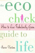 ECO Chick Guide to Life