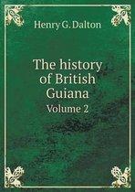 The History of British Guiana Volume 2