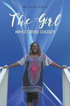 The Girl Who Cried Daddy