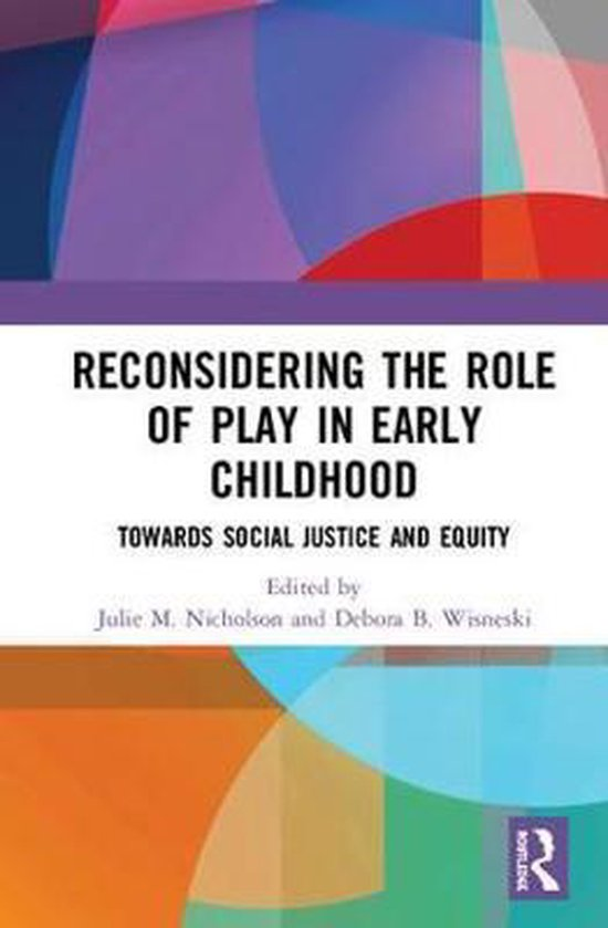 Reconsidering The Role of Play in Early Childhood