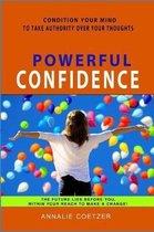 Powerful Confidence