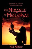 The Miracle of Molokai