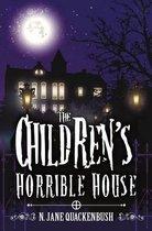 The Children's Horrible House