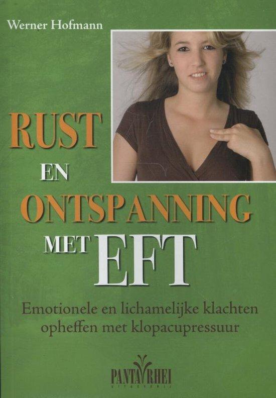 Rust en ontspanning met EFT - Werner Hofmann |