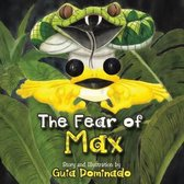 The Fear of Max