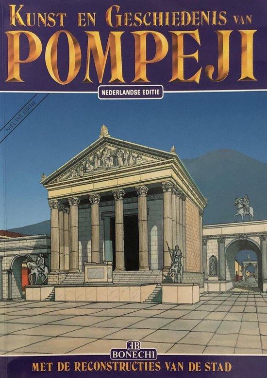 Pompeii Kunst En Geschiedenis (Ned.) - Bonechi |