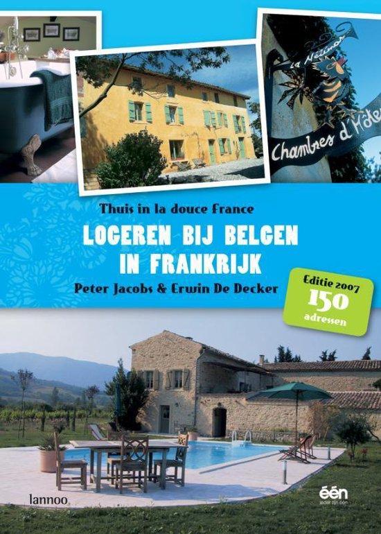 Cover van het boek 'Logeren bij Belgen in Frankrijk / 2007'