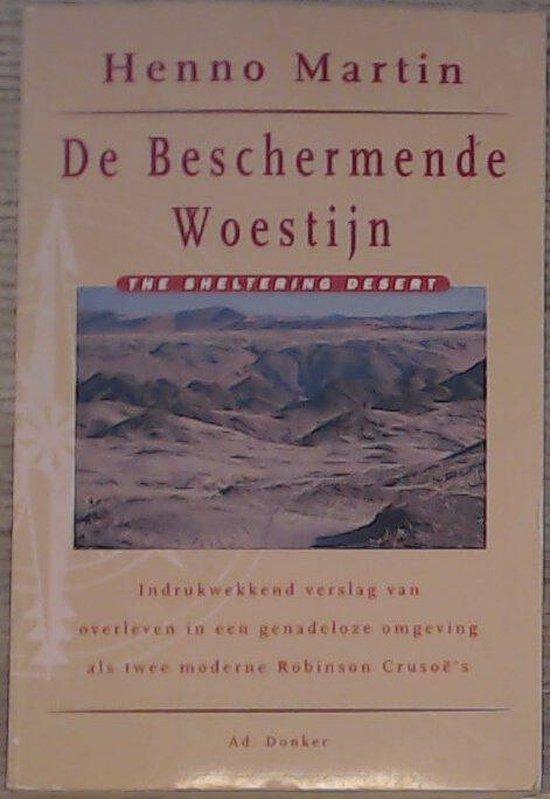 BESCHERMENDE WOESTIJN - Henno Martin  
