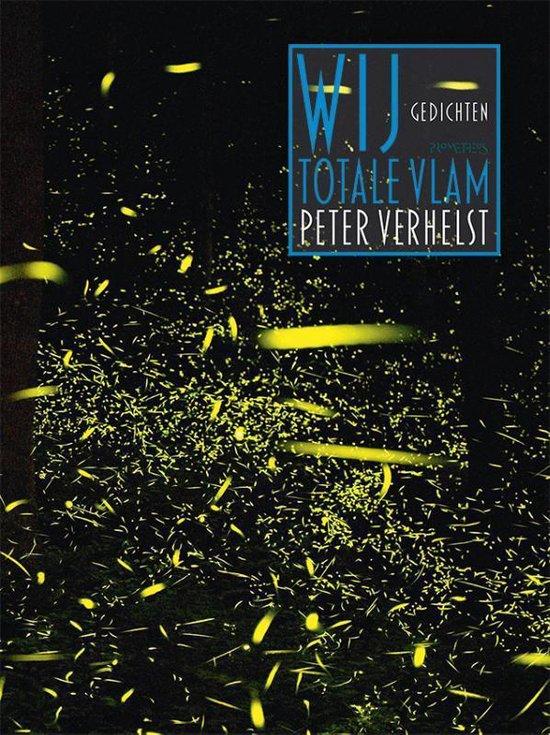 Wij totale vlam - Peter Verhelst | Fthsonline.com