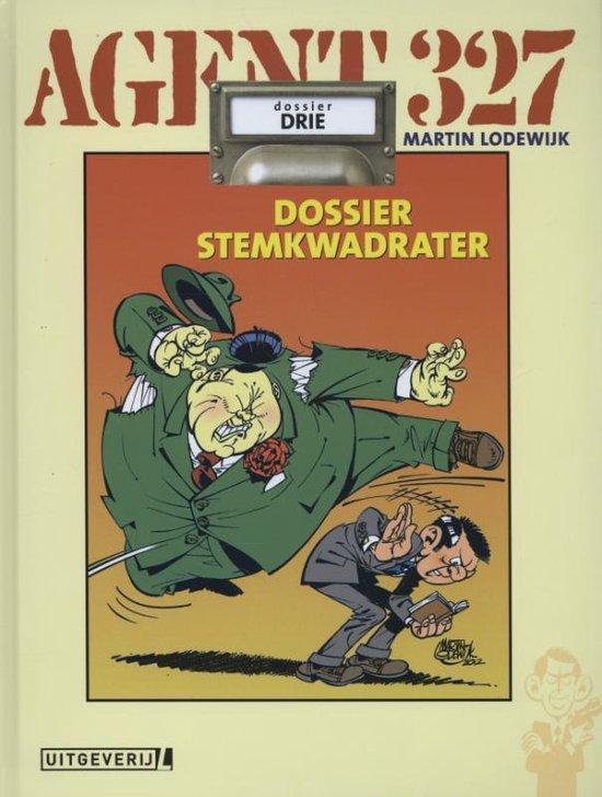 Agent 327 Hc03. dossier stemkwadrater - Martin Lodewijk |
