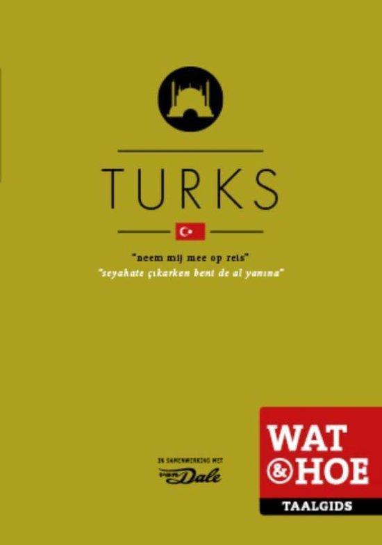 Wat & Hoe taalgids Turks - Onbekend pdf epub