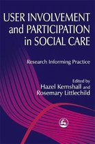 User Involvement and Participation in Social Care