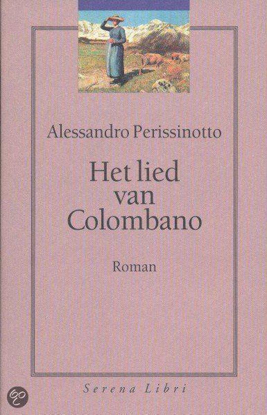 Het Lied Van Colombano - Alessandro Perissinotto | Fthsonline.com