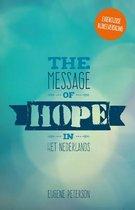 The Message of hope in het Nederlands
