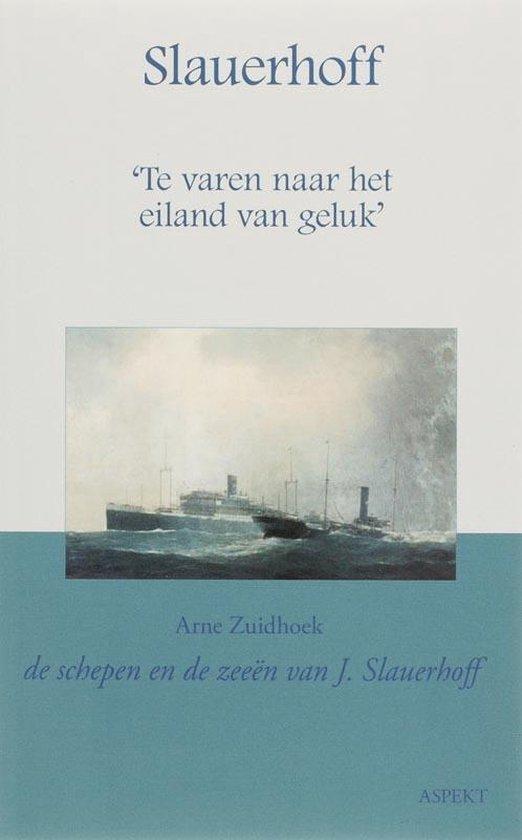 Slauerhoff - Arne Zuidhoek | Fthsonline.com