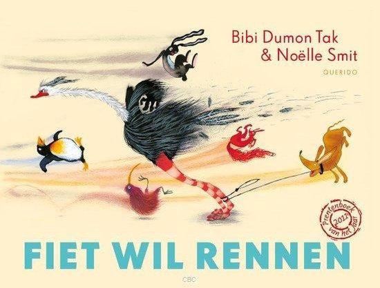 Fiet wil rennen - Bibi Dumon Tak  