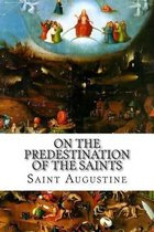 On the Predestination of the Saints