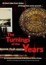 Boek cover The Turnings of the Years van Llandovery Writers