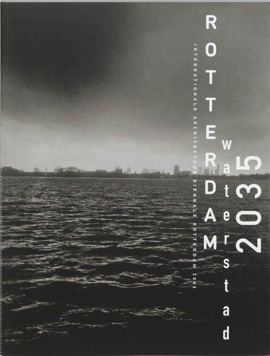Rotterdam Waterstad 2035 - Pieter De Greef |