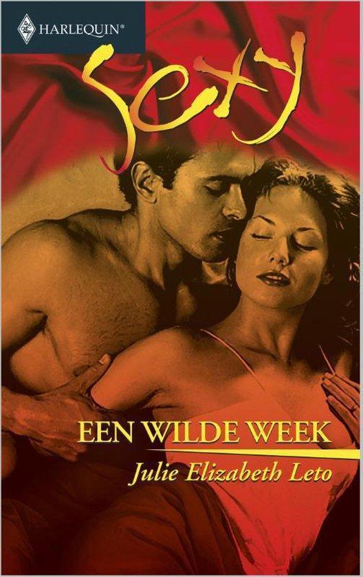 Harlequin Sexy 21 - Een wilde week - Julie Elizabeth Leto |