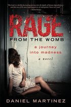 Rage from the Womb