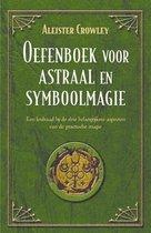 Oefenboek Voor Astraal- En Symboolmagie