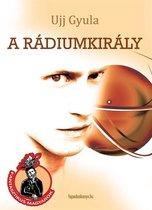 A rádiumkirály