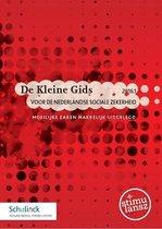 De Kleine Gids voor de Nederlandse sociale zekerheid 2016
