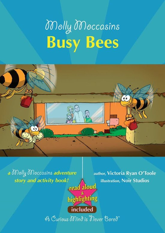 Molly Moccasins - Busy Bees (Read Aloud Version)