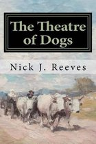 The Theatre of Dogs