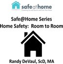 Home Safety: Room to Room