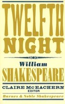 Twelfth Night (Barnes & Noble Shakespeare)
