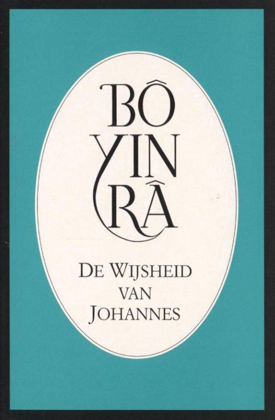 De wijsheid van Johannes - Bo Yin Ra |