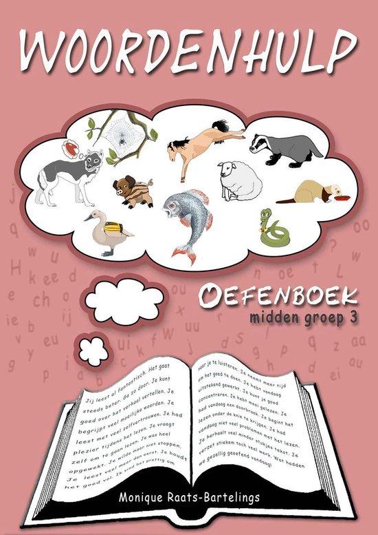Woordenhulp Oefenboek midden groep 3 - Monique Raats-Bartelings |
