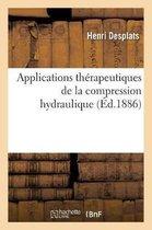 Applications therapeutiques de la compression hydraulique